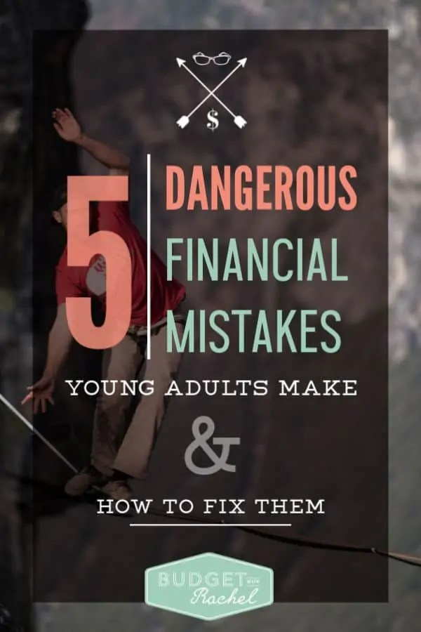5 Dangerous Financial Mistakes | Financial mistakes young adults make | how to fix financial mistakes | debt payoff | budget set up | budgeting for beginners #moneytips #personalfinance #finance #budgeting #debtpayoff