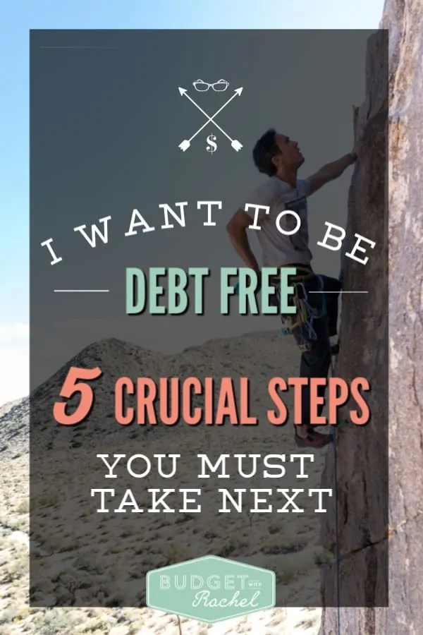 What you need to do next when you decide to become debt free | how to become debt free | debt payoff journey | debt free | debt payoff | financial freedom | steps to take when you want to get out of debt | dave ramsey | finance tips | personal finance #debtfree #debtpayoff #financetips #daveramsey