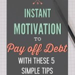 5 simple tips to re-motivate your debt payoff plan when you are paying off tons of debt | how to get motivated when you are in your debt payoff journey | financial freedom | ways to become encouraged and motivated on your debt payoff journey | easy motivational hacks to use while getting out of debt | debt payoff | debt free | motivation for debt payoff | free printables #debtfree #debtpayoff #motivation #freeprintables