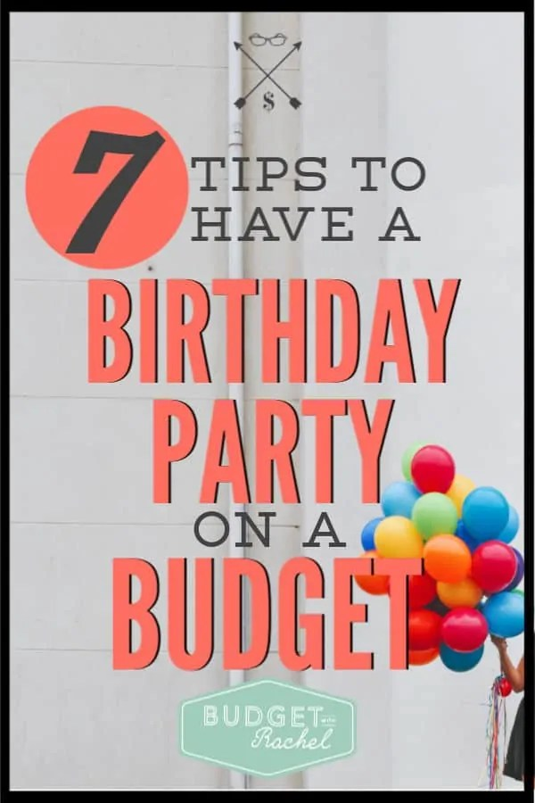 Stop stressing out about having the perfect birthday party. Use these simple tips to help you have a birthday party on a budget without sacrificing the cuteness! You won't have to break the bank to have a fun birthday party. #savemoney #moneysavingtips #birthday