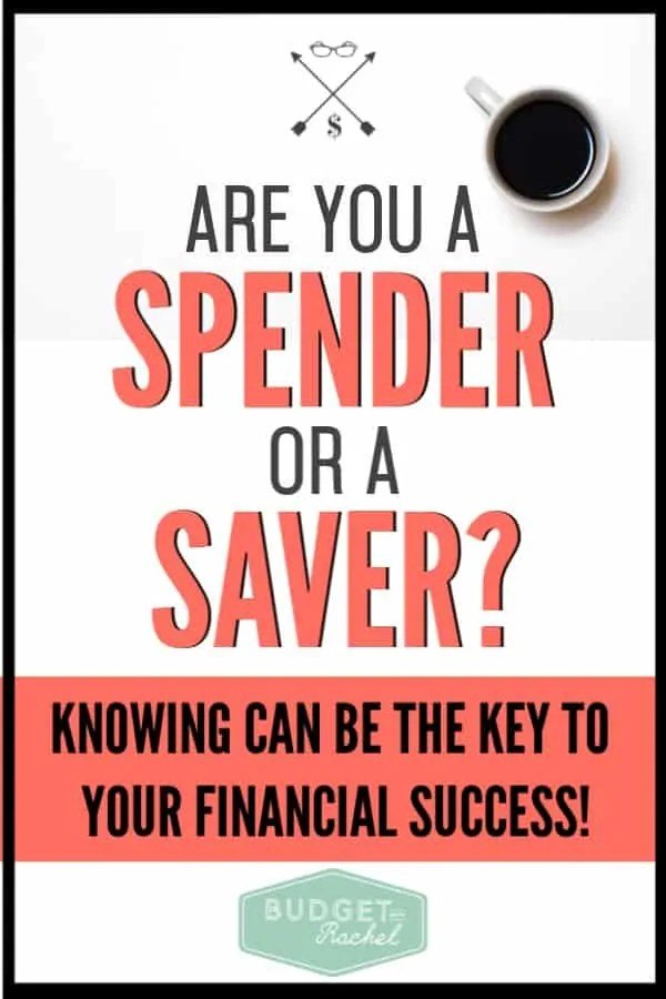 Knowing if you are a spender or a saver can be the difference between sticking to your budget or not. You may be surprised to find out which one you are. Learn your behavior pattern with money to start taking control of your finances. #financialfreedom #financetips #budgettips