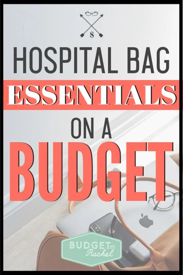 Getting ready to have a baby? This is the ultimate hospital bag list you need that won't break the bank. Save money packing for the hospital so you can use your budget on other important things! Stay on a budget with baby. #budget #budgettips #moneysavingtips
