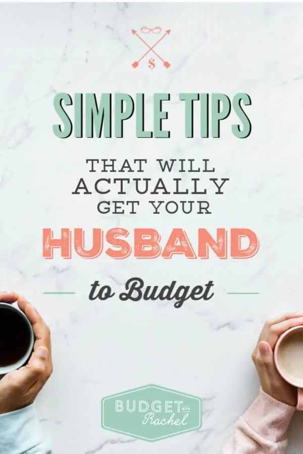 How to get your husband on board to budget | budgeting couples | budget together easily with these simple tips | budgeting for beginners #couples #budgetingforbeginners #budget #frugalliving