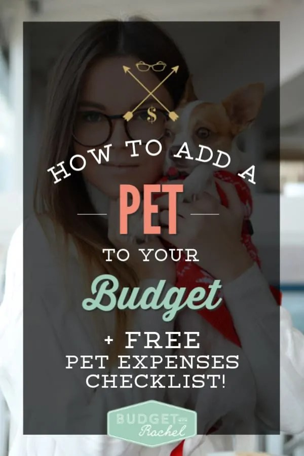How to add a pet to your budget | how to fit a pet into your existing budget | how to budget for a pet | pet expenses and planning | planning for pet expenses | free printables | budgeting for beginners | budgeting tips | money management tips #budgeting #budgetingtips #budget #pets #freeprintables