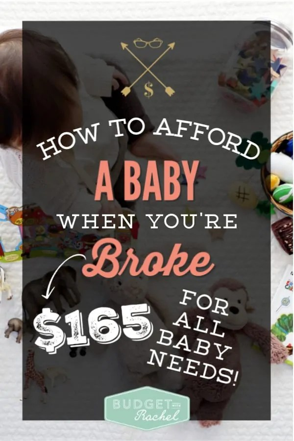 How to afford a baby when you're broke   how you can afford to have a baby when you have no money   how to save money on babies   money saving tips for babies   budgeting for baby   budgeting for children   newborn essentials #newborn #momlife #frugalliving #budgettips #moneysavingtips #savemoney