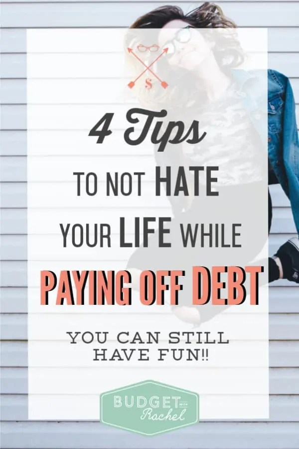 How to be happy when you are paying off debt | how to be happy when you are budgeting | how to not hate your life when you are budgeting to pay off debt | how to have fun while you are paying off debt | debt free journey | debt payoff | budgeting tips | dave ramsey #budgetingtips #debtfree #debtpayoff #daveramsey #motivation