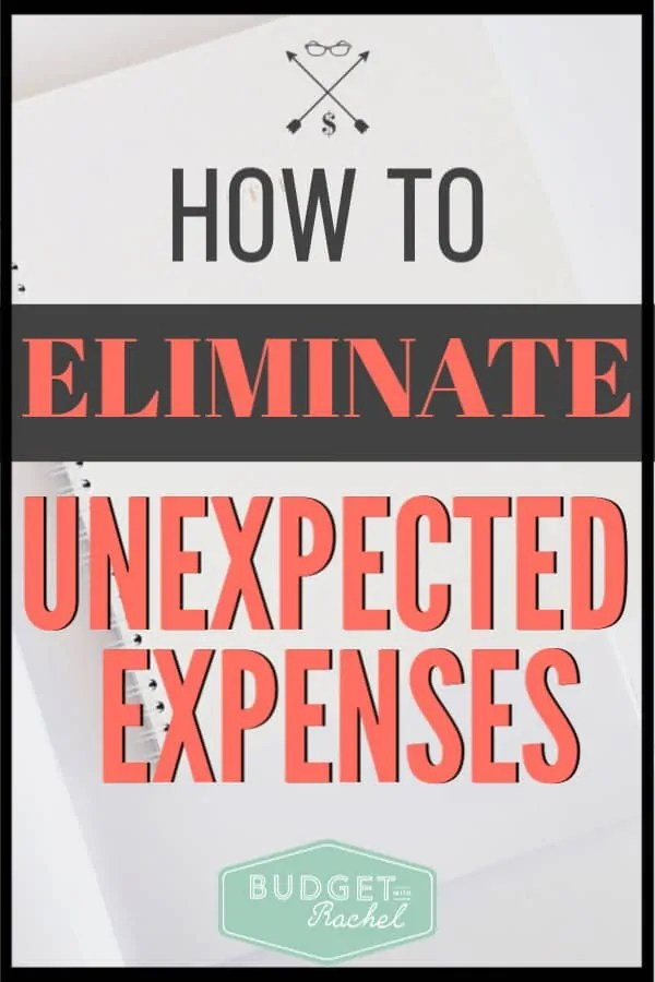 Are you tired of going over budget because you had an unexpected expense come up? Learn how to completely eliminate unexpected expenses and live a stress free financial life. This is a crucial part of creating your budget to set yourself up for success. #budget #budgettips #freeprintables