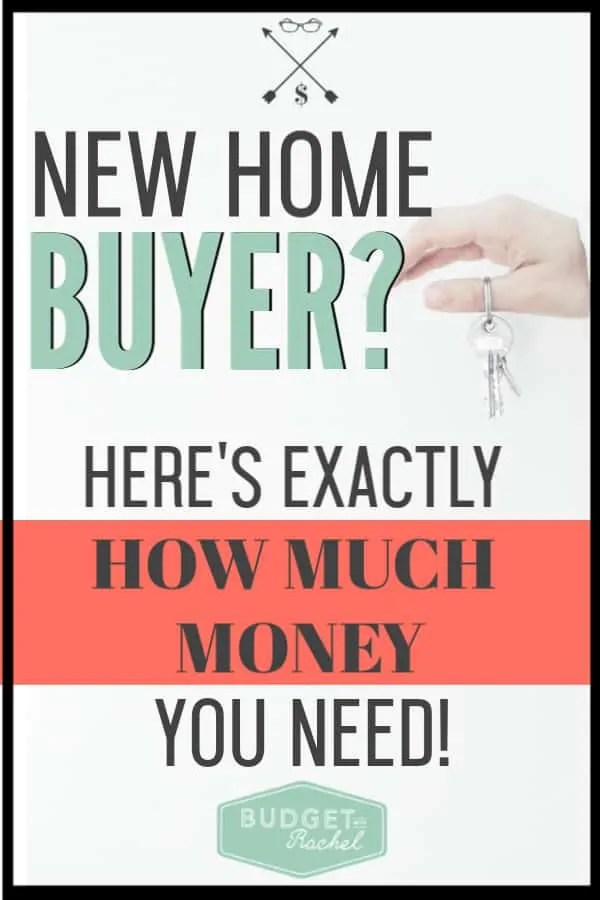 Find out how much money you will need saved if you are buying a new home. It can be hard to know how much money to save if you haven't bought a home before. Prepare your budget for a new home purchase! #budget #budgettips #savemoney