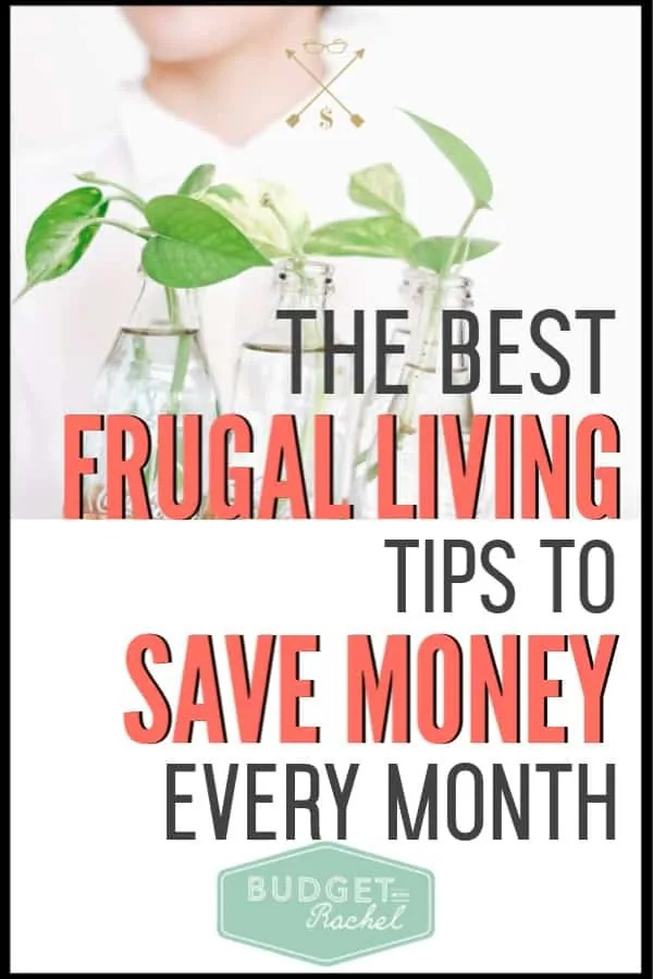 Looking for more ways to save money every month? Use these frugal living tips to start saving money right now! Frugal doesn't mean deprived. Find out how to use these money saving tips. #frugalliving #frugallivingtips #savemoney #moneysavingtips