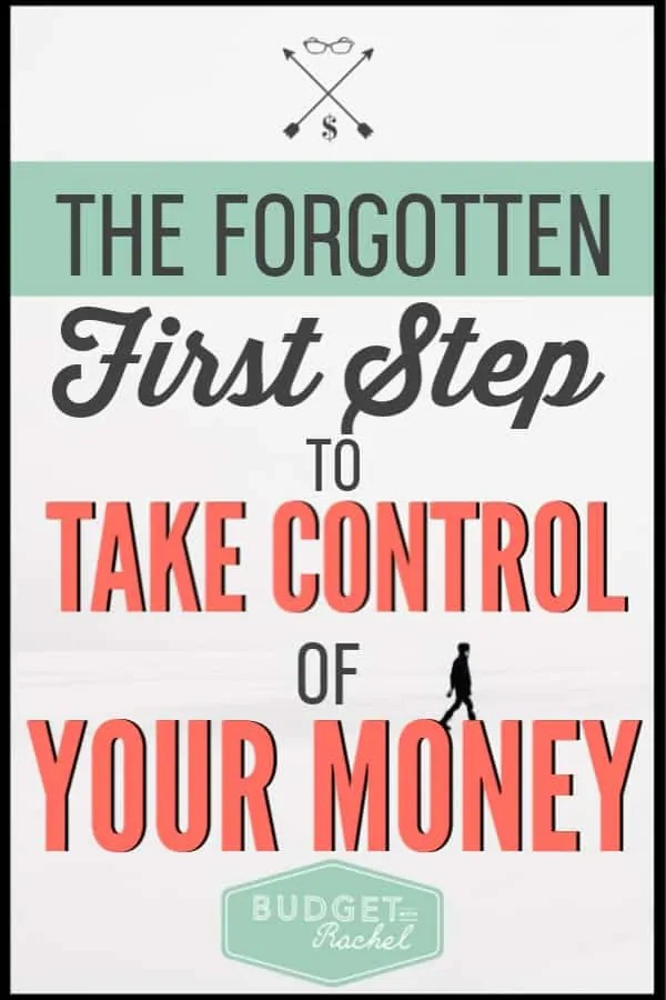 If you are trying to take control of your money, there is something you need to make sure you do. If you forget to do this first step, it will be much harder for you to move forward financially and accomplish your goals. #personalfinance #financetips #savemoney