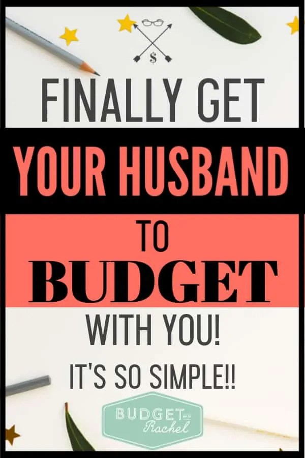 Want to know how to get your husband to start budgeting with you? Follow these key steps to get him on the same financial page as you! It's much easier than you might think! #budget #budgettips #financetips
