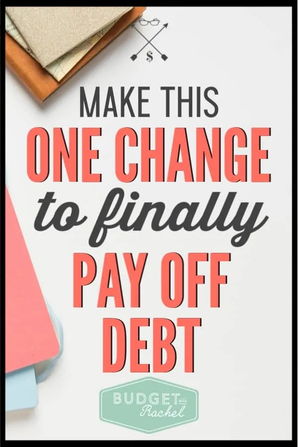 I tried to pay off debt multiple times before I actually figured out the secret to really make it stick. If you are trying to get out of debt, you just need to make this one change. Then you will be on the road to financial freedom. #debtpayoff #debtfree #financialfreedom