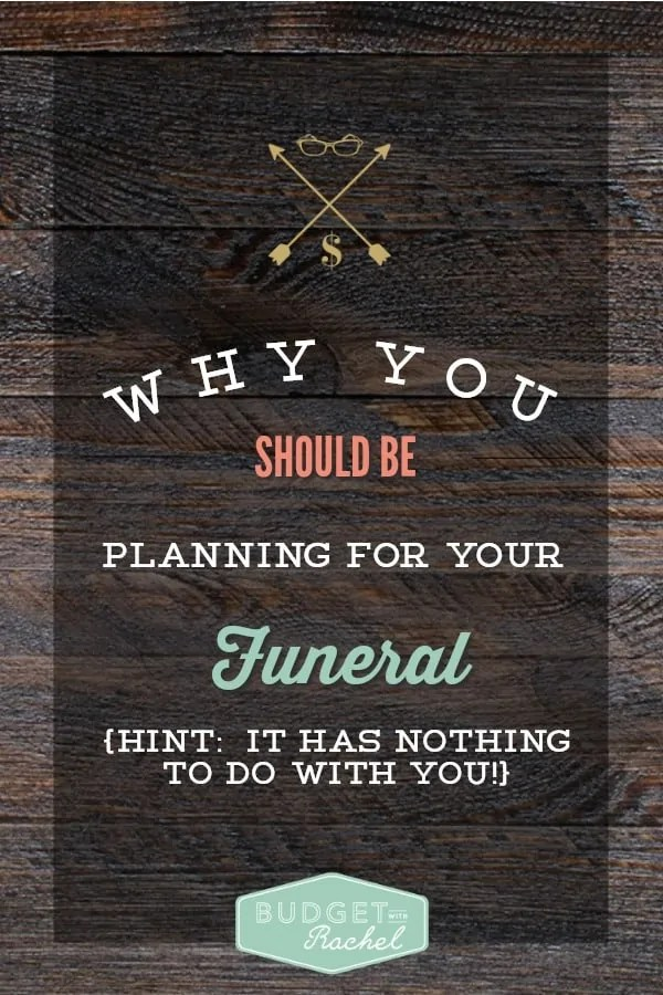 Why You Should Be Planning For Your Funeral (Hint It Has Nothing To Do With You!) I had never thought about doing something like this for my husband. After following the Funeral Planning Checklist I have now organized what my wishes are if I pass unexpectedly. My husband is so relieved to know this is already planned out.