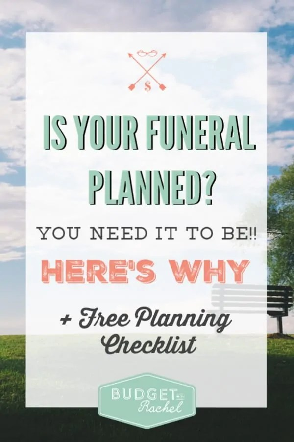 Funeral planning checklist | funeral planning | why you should be planning for your funeral | planning your funeral for your husband | plan your funeral #funeral #freeprintables #checklist