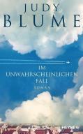 Judy Blume - Im unwahrscheinlichen Fall
