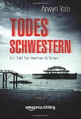 Todesschwestern--Ein-Fall-fur-Nathan-O--Brian--Buch-1--9781477829134_xxl