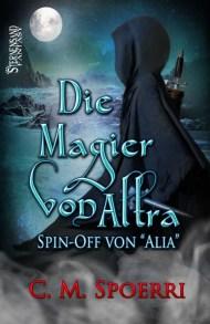 Die Magier von Altra von C.M. Spoerri