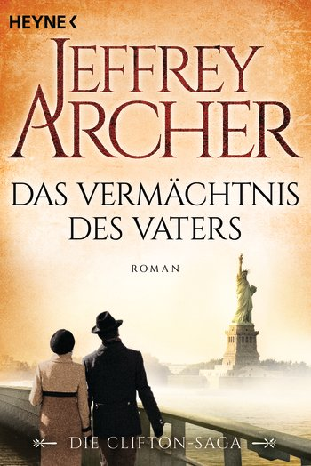 Jeffrey Archer Das Vermächtnis des Vaters