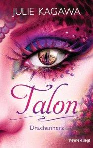 Talon Drachenherz - Julie Kagawa