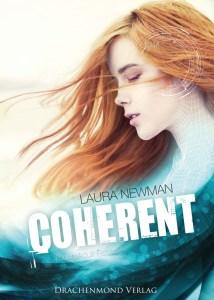 Coherent von Laura Newmann