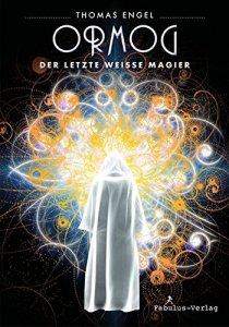 ormog-der-letzte-weisse-magier-thomas-engel