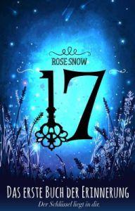 17 erstes Buch der Erinnerung Rose Snow