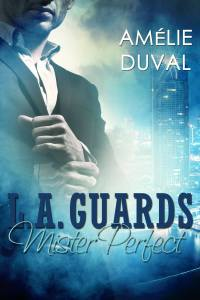 LA Guards Mister Perfect