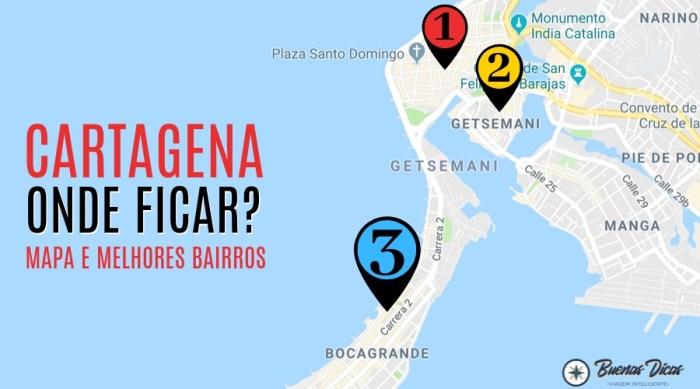 Mapa de onde se hospedar em Cartagena, Colômbia – Melhores bairros