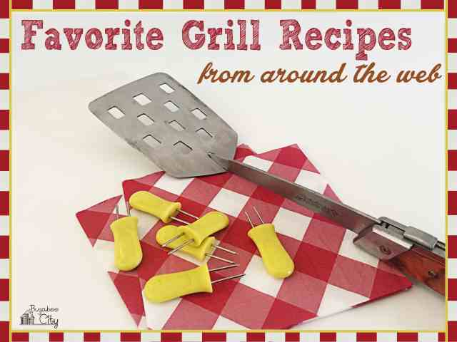 FavoriteGrillRecipesFromAroundTheWeb