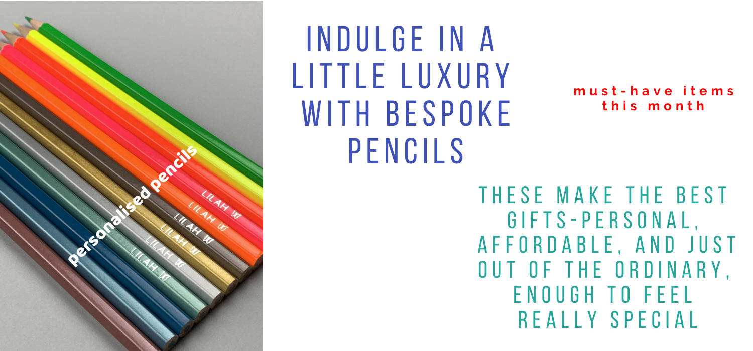 Indulge in a little luxury with bespoke pencils. Must have items this month! These make the best gifts - personal, affordable, and just out of the ordinary, enough to feel really special
