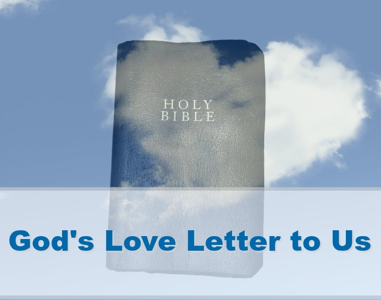 Is the Bible God's Love Letter to Us?