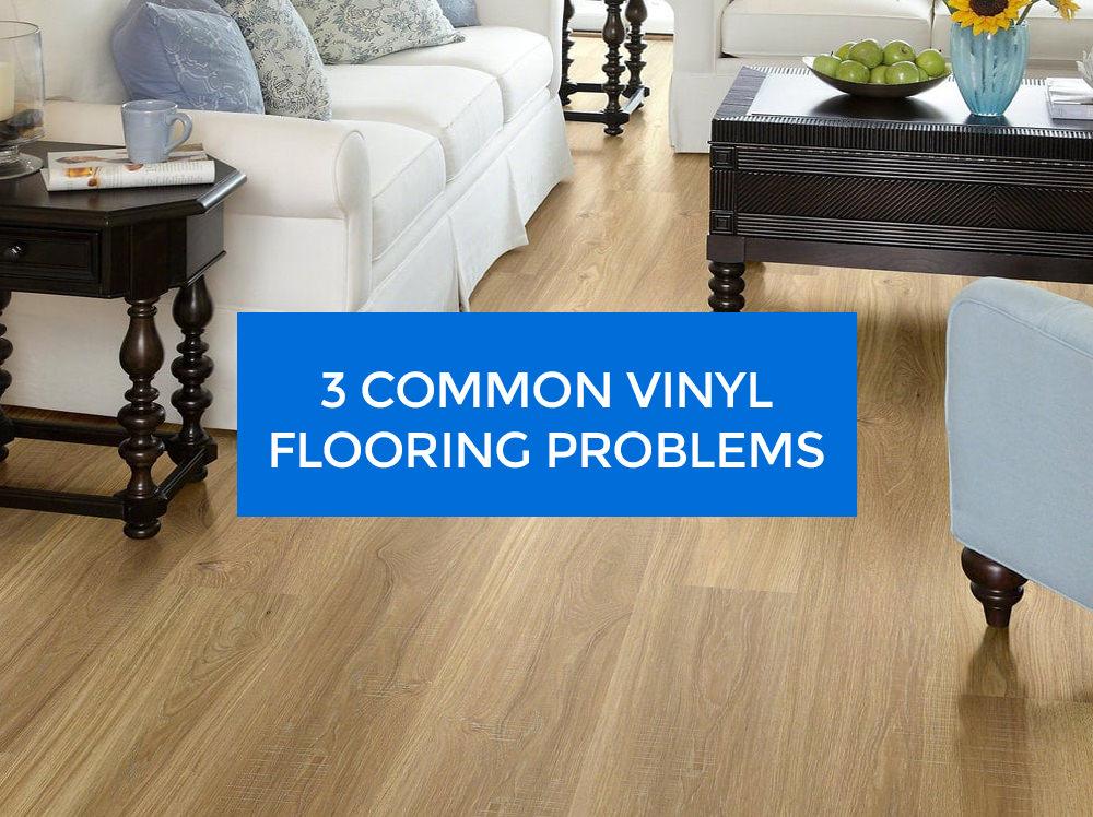 common vinyl flooring problems