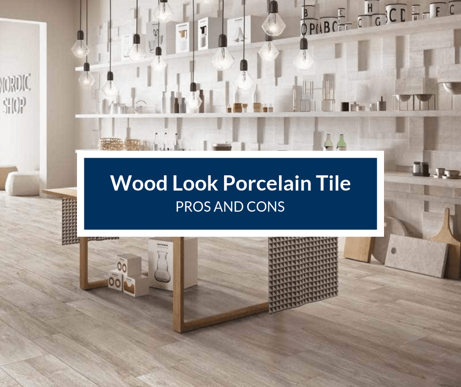 wood look porcelain tile pros and