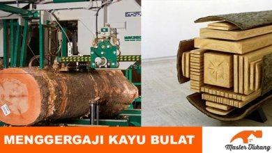 Photo of Urutan Proses Menggergaji Kayu Log Bulat Menjadi Papan