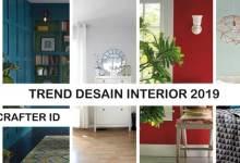 TREND DESAIN INTERIOR 2019