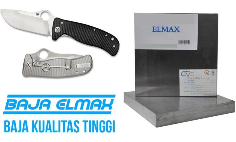 Baja Elmax Baja Berkualitas untuk Pisau