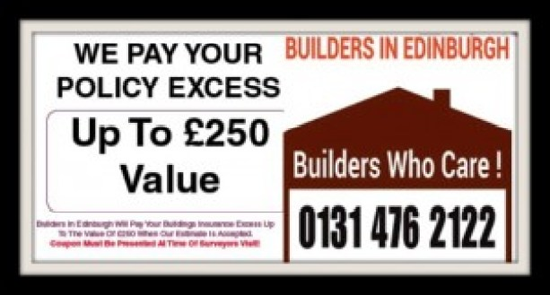 Insurance Repairs - We pay Your policy Excess - Builders In Edinburgh