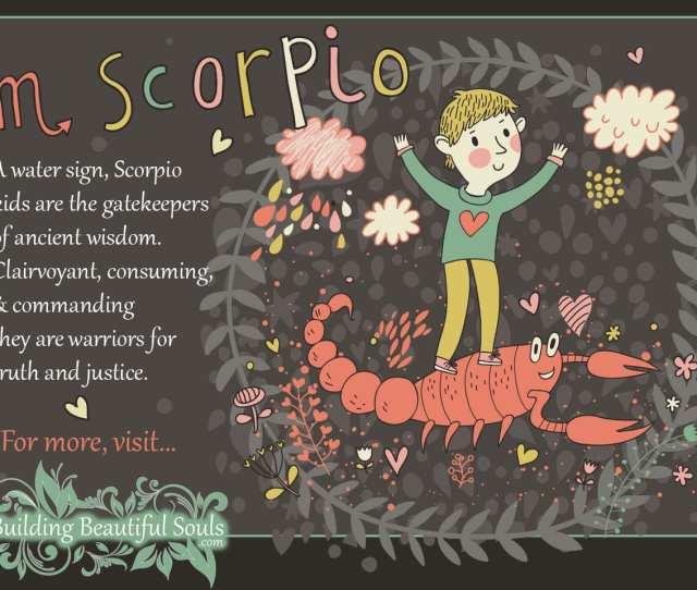 Scorpio Child Personality Traits Characteristics Description X