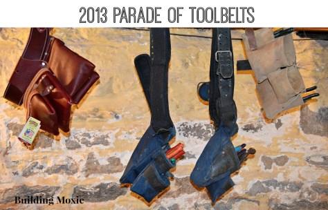 Building Moxie's 2013 Parade of Toolbelts