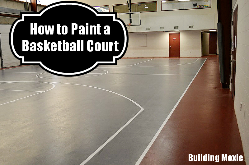 Painting A Basketball Court Building, Outdoor Concrete Basketball Court Paint