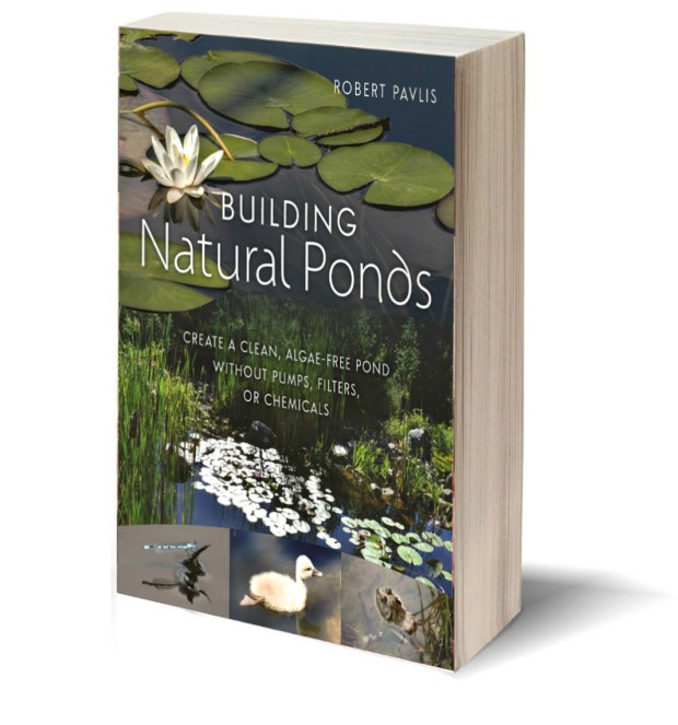 Building Natural Ponds , by Robert Pavlis