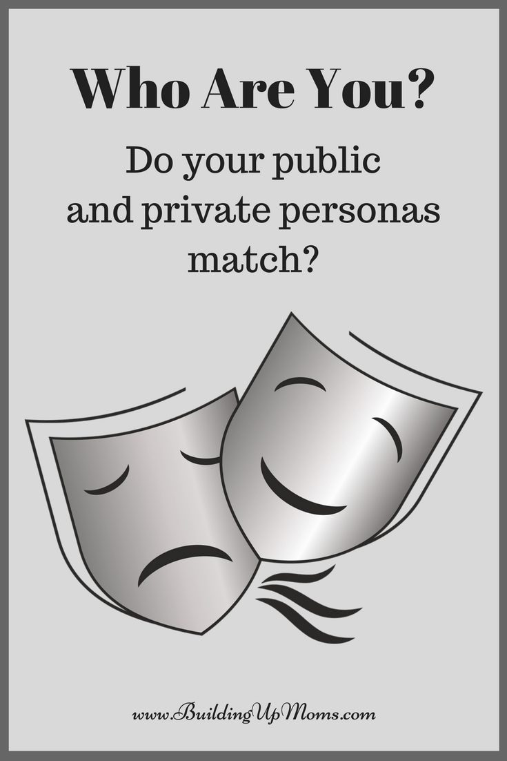Who are you? Do your public and private personas match?
