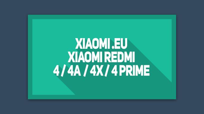 Cara flash Xiaomi.EU Redmi 4 , 4A , 4X , 4Prime