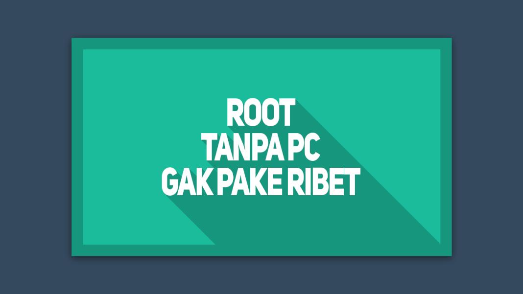 Cara Mudah Root Redmi 3 Tanpa PC dengan Kingroot