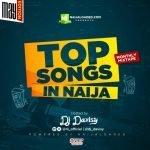 """DJ Davisy Latest Mixtape – """"Top Songs In Naija Mix (May Edition)"""""""