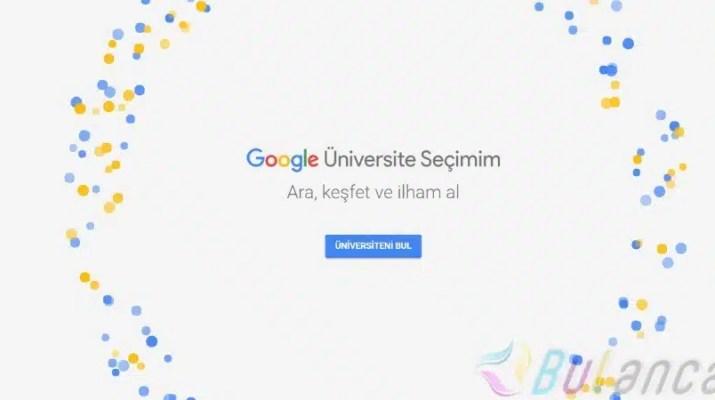 Google Üniversite Seçimim