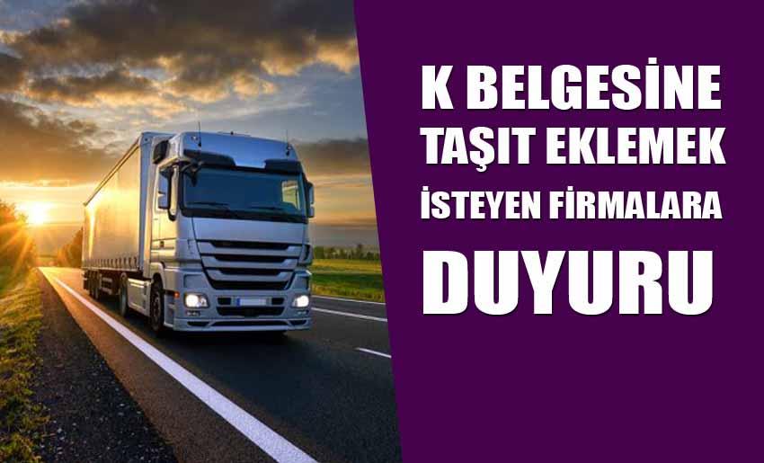 K Belgesine Taşıt Eklemek İsteyen Firmalar