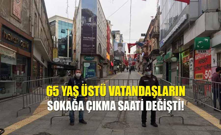 65 yaş üstü vatandaşların sokağa çıkma saati değişti!
