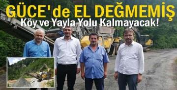 El Değmemiş Köy ve Yayla Yolu Kalmayacak!