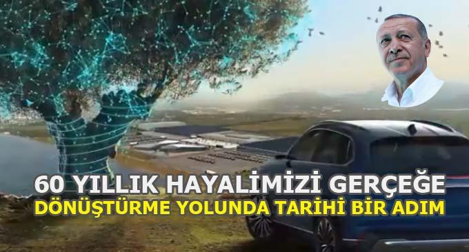 Cumhurbaşkanı Erdoğan 60 yıllık hayalimiz!